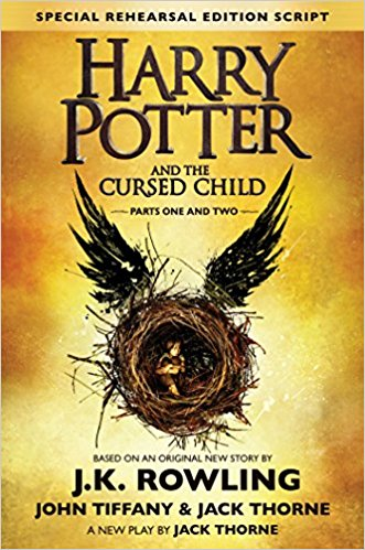 Harry Potter and the Cursed Child J.K. Rowling John Tiffany Jack Thorne