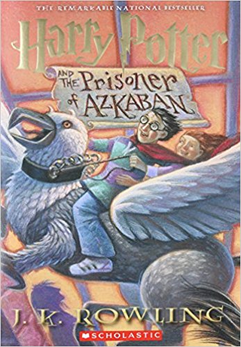 Harry Potter and the Prisoner of Azkaban J. K. Rowling