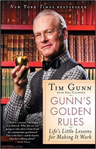Gunn's Golden Rules Tim Gunn